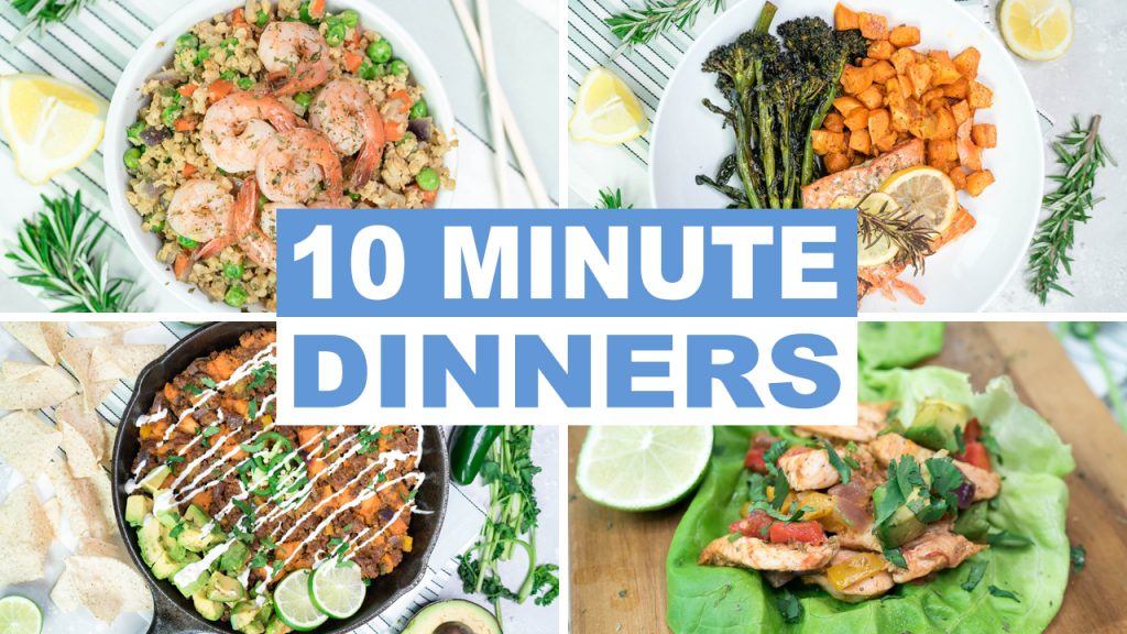 Easy and Healthy 10 Minute Dinner Recipes - Keto and Paleo Dinners